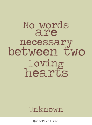 quotes-no-words-are-necessary_3627-2